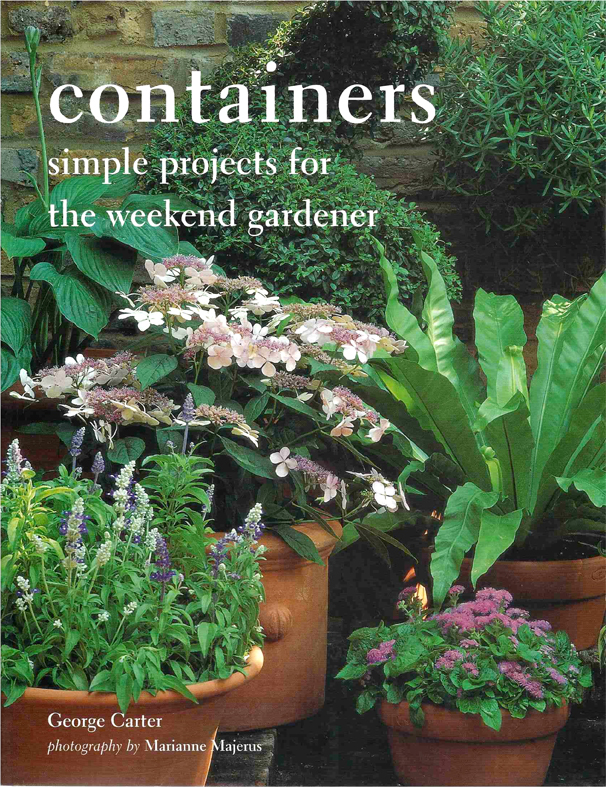 Containers: Simple Projects for the Garden [Paperback]